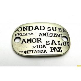 Chapa Bondad, Suerte, Belleza, Amistad, Amor, Salud, Vida, Confianza, Paz… 25x39mm