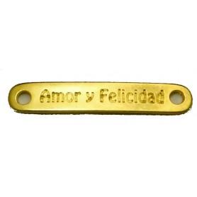 Chapa Mensaje Amor y felicidad Oro Brillante 38x11mm Ext. Pase 2mm