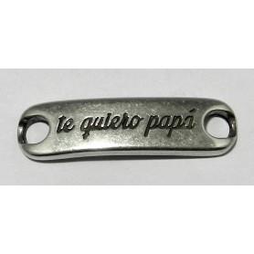 Chapa Ovalada Te Quiero Mucho Papa 29x23mm Ext.